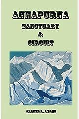 Annapurna Sanctuary and Circuit Kindle Edition