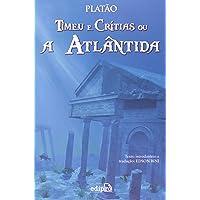 Timeu e Critias Ou A Atlântida