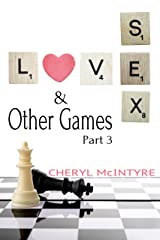 Love Sex & Other Games (Part 3)