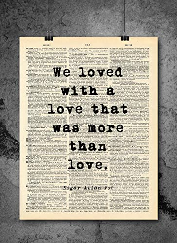 Amazon Edgar Allan Poe We Loved With A Love Quote Vintage Art Beauteous Edgar Allan Poe Love Quotes