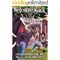 Welcome Back Witches: A Witch Squad Cozy Mystery (Season 2 - Book 1) #10