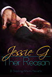 Their Reason (Sizzling Miami Series Book 4)