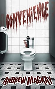 Convenience: A Disturbing Psychological Horror Story
