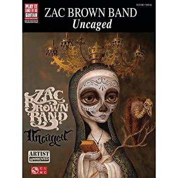 Amazon.com: Cherry Lane Zac Brown Band Uncaged Guitar Tab Songbook ...