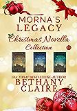 Morna's Legacy Christmas Novella Collection: Scottish, Time Travel Christmas Novellas from Morna's Legacy Series