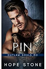 Pin: An MC Romance (Outlaw Souls Book 2) Kindle Edition