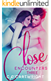 Close Encounters 3 : A New Adult and College Romance (Campus Series)