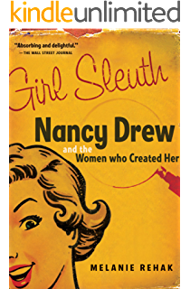 The Nancy Drew Scrapbook 60 Years of Americas Favorite Teenage Sleuth