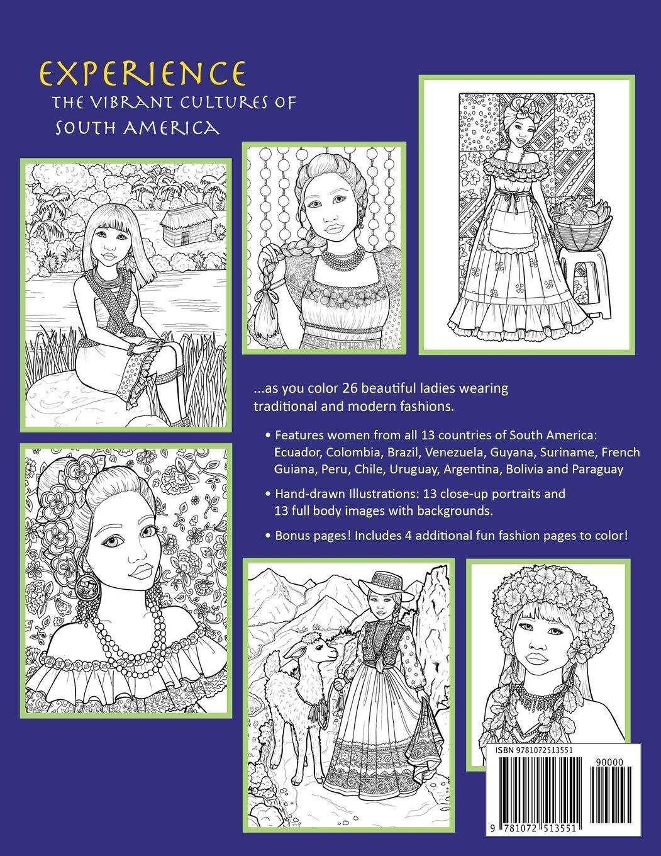 South American Fashions A Fashion Coloring Book Featuring 26 Beautiful Women From South America Around The World Fashions Amazon De Murray Diana Fremdsprachige Bucher