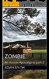 Zombie: An Aussie Apocalypse part 2