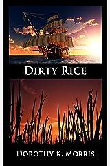 Dirty Rice Kindle Edition