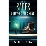 SADEs (The Silver Ships Book 15)