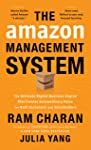 The Amazon Management System: The Ultimate Digital Business Engine That Creates Extraordinary Value for Both Customers...