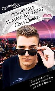 Courtiser le mauvais frère (Dreamspun Desires (Français) t. 21) (French Edition)