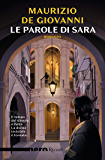 Le parole di Sara (Nero Rizzoli) (Le indagini di Sara Vol. 2)