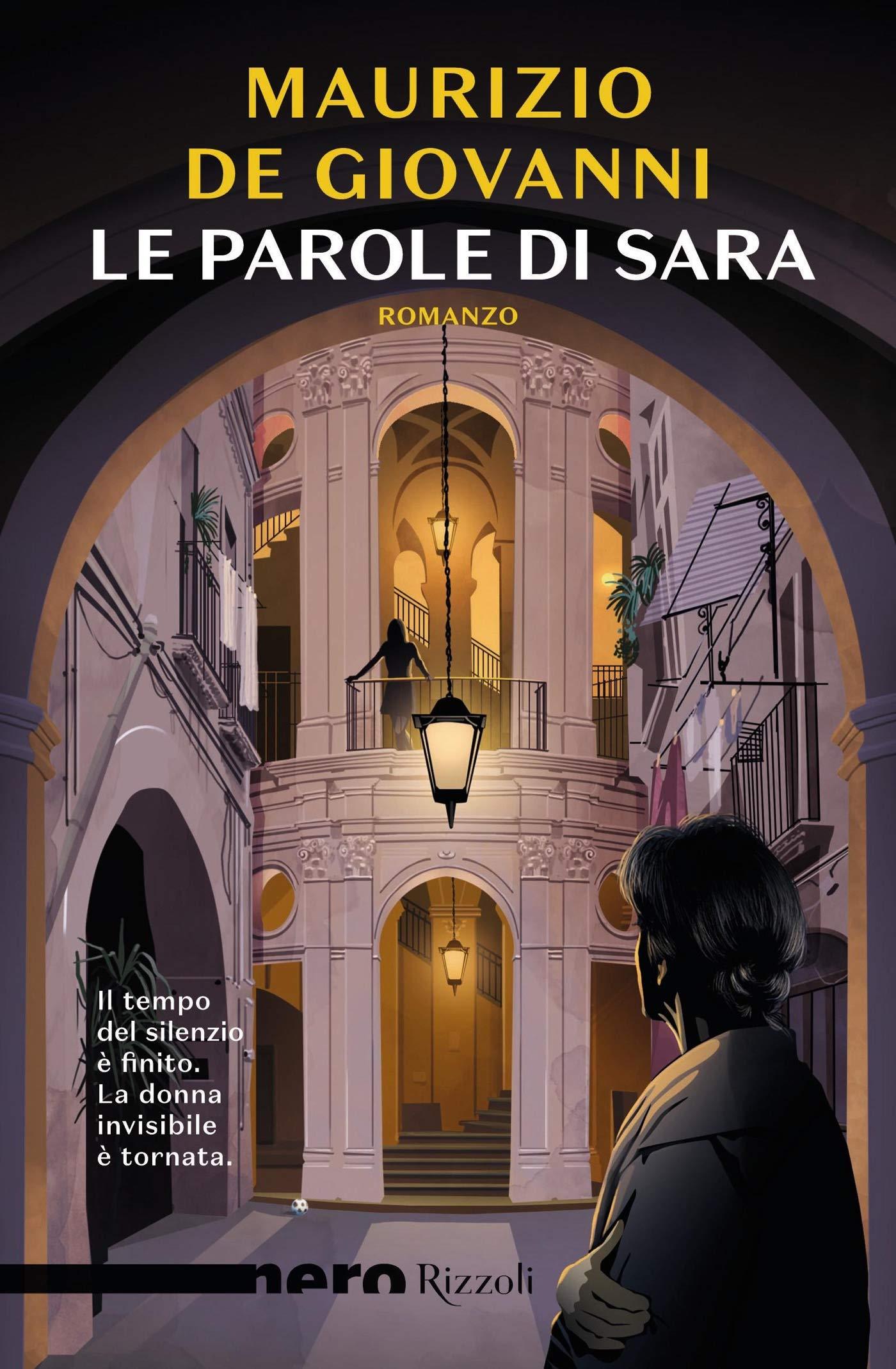 Le parole di Sara (Nero Rizzoli) (Le indagini di Sara Vol. 2) (Italian Edition)