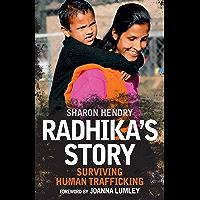 Radhika's Story: Surviving Human Trafficking