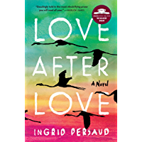 Love After Love: A Novel (English Edition)