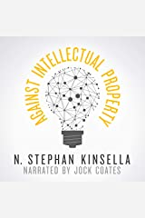 Against Intellectual Property Audible Audiobook