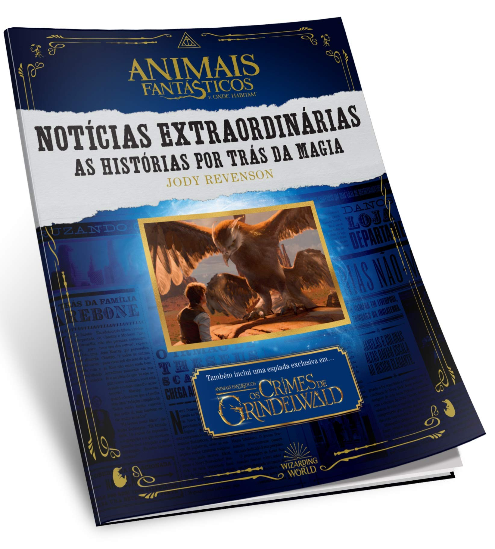 Animais Fantásticos e Onde Habitam: Notícias Extraordinárias – As Histórias por Trás da Magia