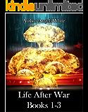 Life After War: Books 1-3