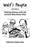 Walt's People: Volume 21: Talking Disney with the Artists Who Knew Him