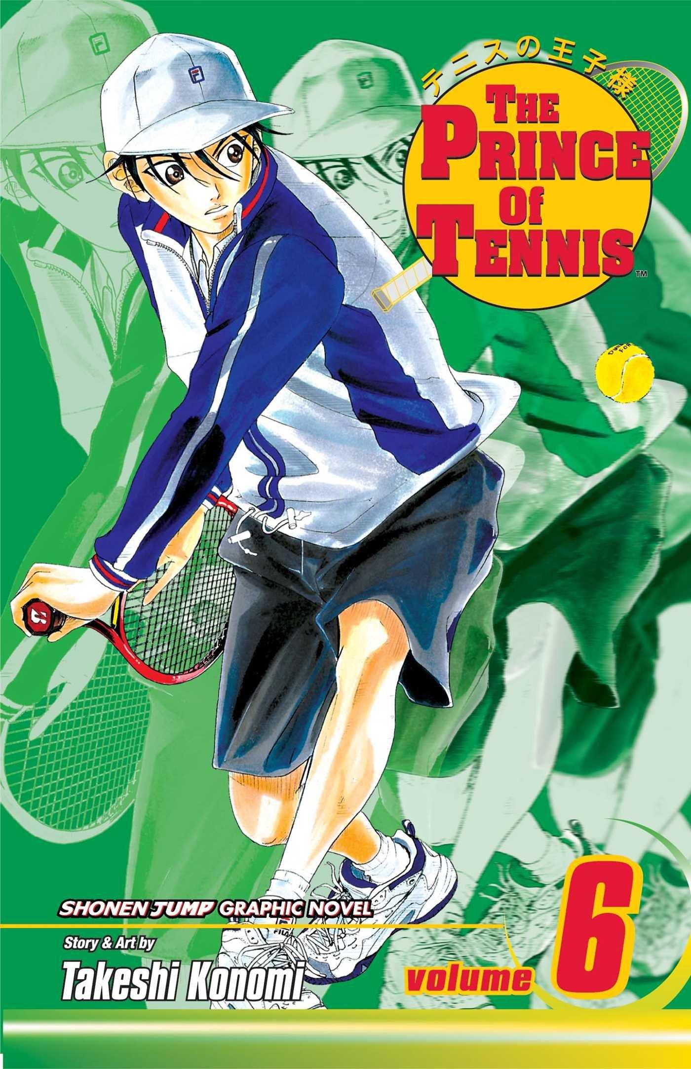 The Prince of Tennis, Vol. 6 (v. 6): Takeshi Konomi ...