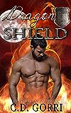 Dragon Shield (Guardians of Chaos Book 2)