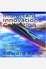 Important Innovations: Latest Travel Innovations: Innovations Changing Your Life, Book 1 Audible Audiobook