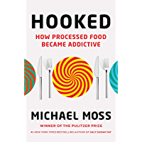 Hooked: How Processed Food Became Addictive (English Edition)