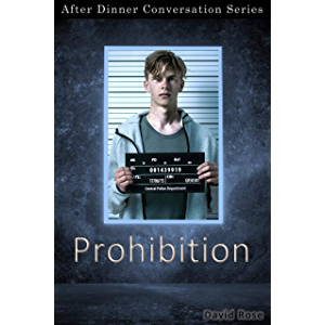 Prohibition: After Dinner Conversation Short Story Series