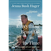 Everything Beautiful in Its Time: Seasons of Love and Loss (English Edition)