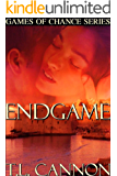 Endgame (Games of Chance Series Book 3)