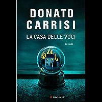 La casa delle voci (Italian Edition)