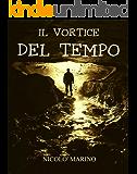 Il Vortice del Tempo (Tempus Saga Vol. 1)