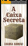 A Caixa Secreta