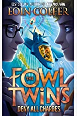 Deny All Charges (The Fowl Twins, Book 2) Kindle Edition
