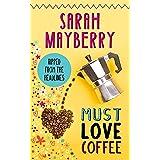 Must Love Coffee