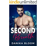 Second Breath: A steamy, opposites attract romance (The Mixed Six-Pack)