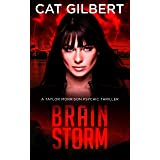 Brain Storm (The Taylor Morrison Psychic Thrillers Book 1)