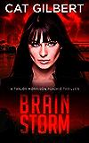 Brain Storm (A Taylor Morrison Psychic Thriller Book 1)