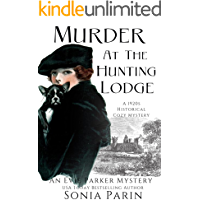 Murder at the Hunting Lodge: A 1920s Historical Cozy Mystery (An Evie Parker Mystery Book 11)