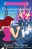 Disorganized Crime (Working Stiff Mysteries Book 3)