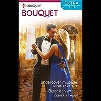 Undercover miljonair ; Beter dan wraak (Bouquet Extra)