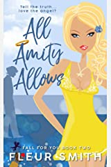 All Amity Allows (Fall for You Book 2) Kindle Edition
