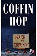 Coffin Hop: Death by Drive-In Kindle Edition