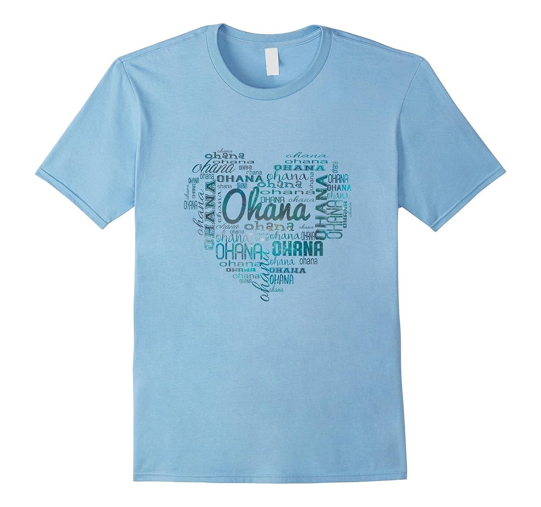 A Heart of Ohana (Family)TShirt-Love your family Hawaii T-TH