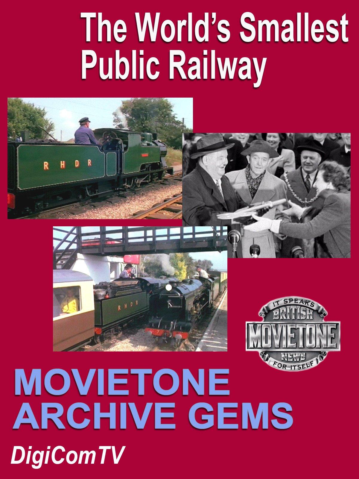 Movietone Archive Gems - The World's Smallest Public Railway on Amazon Prime Video UK