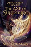 Adventurers Wanted, Book 5: The Axe of Sundering
