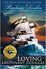 Loving Lieutenant Douglas: A Brethren of the Coast Novella Paperback
